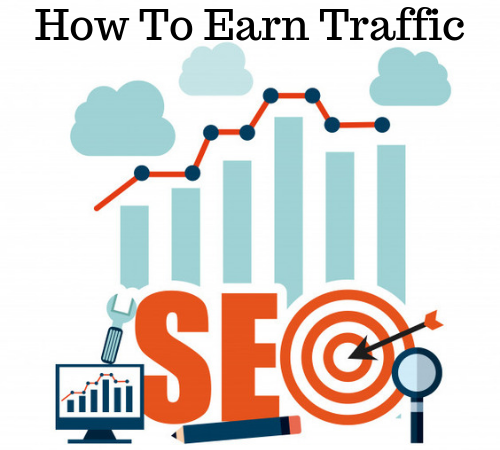 How to Earn Traffic