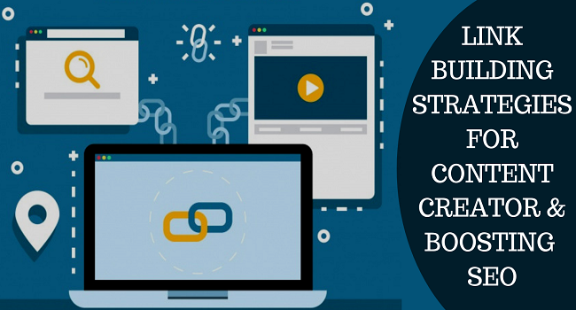 Link Building Strategies For Content Creator & Boosting SEO