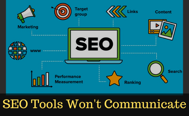 5 Tips SEO Tools Won't Communicate